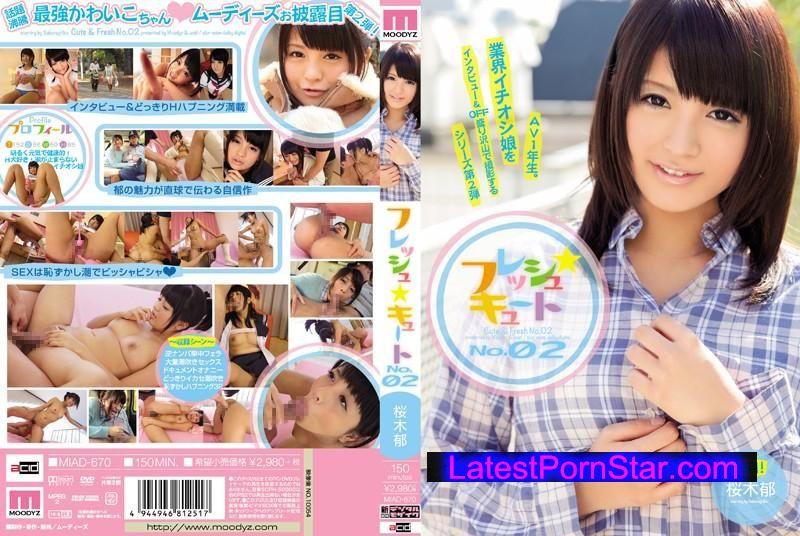 MIAD-670  フレッシュ☆キュート No.02 桜木郁 桜木郁 MIAD