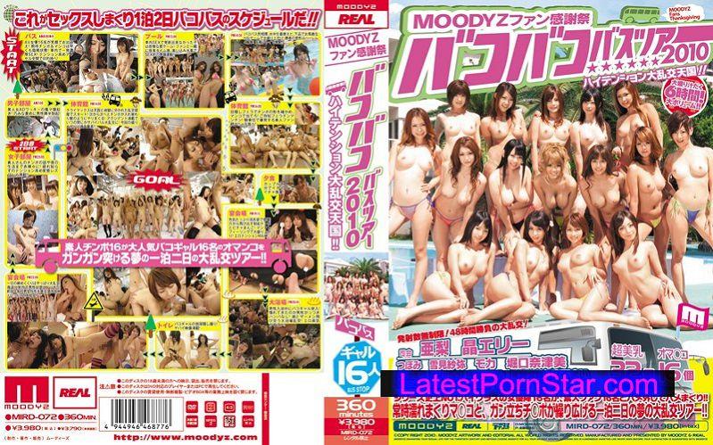 [MIRD-072] MOODYZファン感謝祭 バコバコバスツアー2010 ハイテンション大乱交天国!!