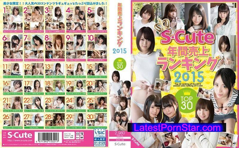 [SQTE-109] S-Cute年間売上ランキング2015 Top30