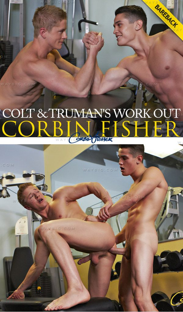 CorbinFisher – Colt & Truman's Work Out (Bareback)