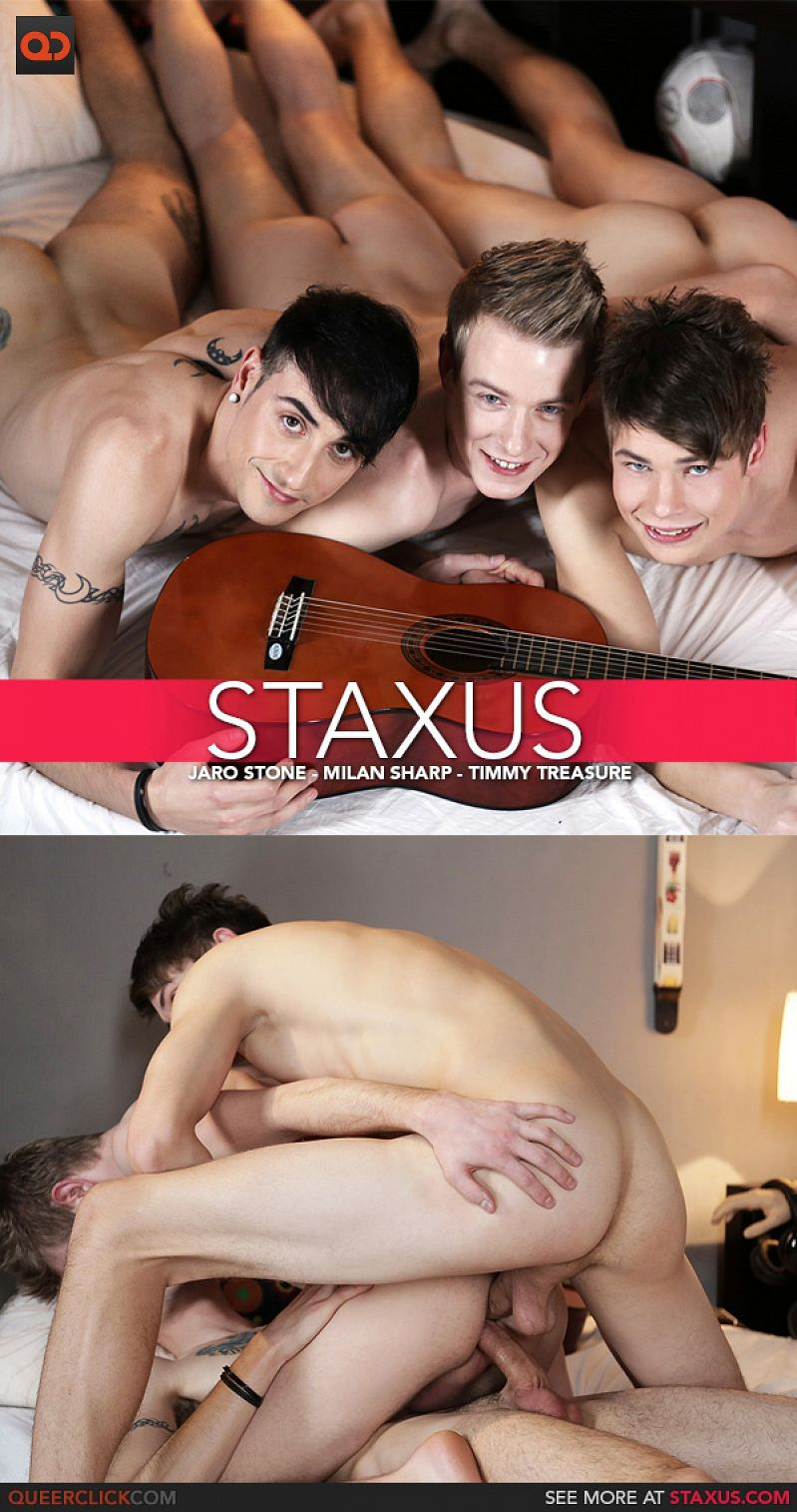 Staxus – Jaro Stone, Milan Sharp and Timmy Treasure