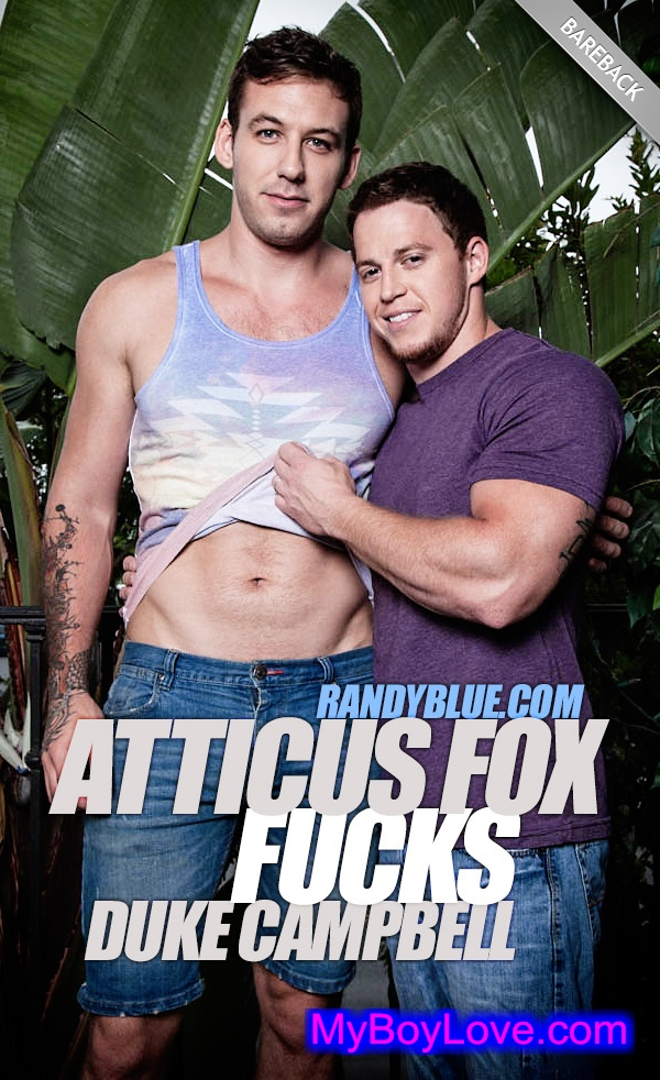 RandyBlue – Atticus Fox Fucks Duke Campbell (Bareback)