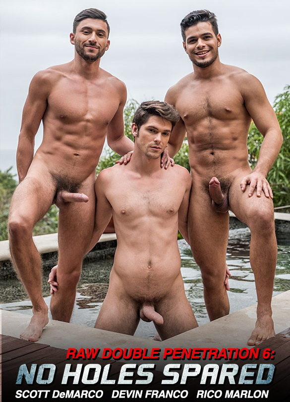 Raw Double Penetrations 6 | No Holes Spared Devin Franco Rides Rico Marlon and Scott Demarco's Raw Cocks