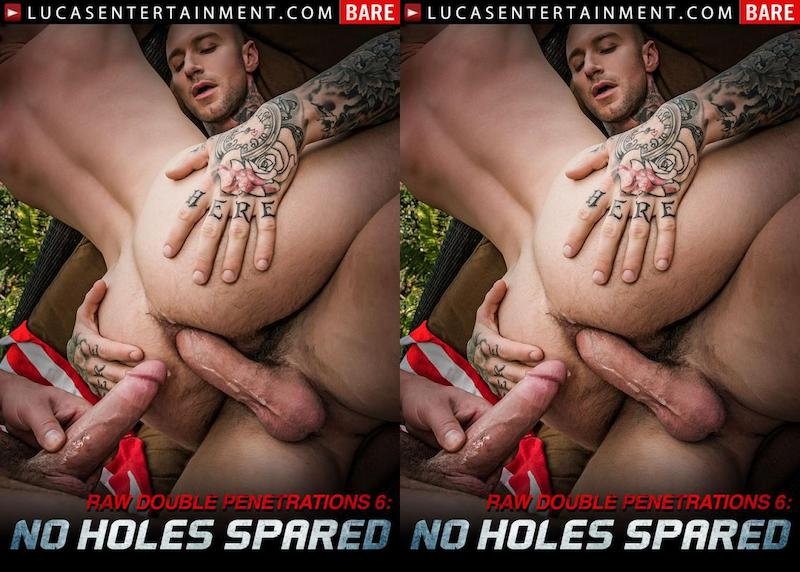 LE – Raw Double Penetrations 6 – No Holes Spared