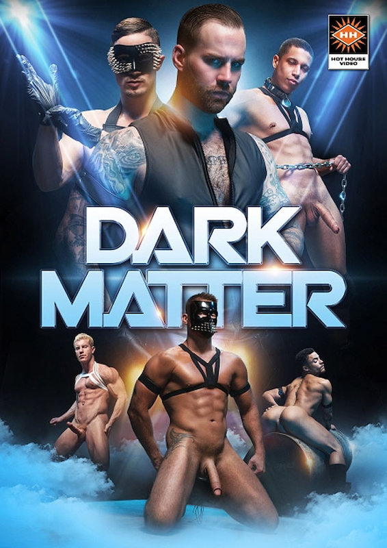 HotHouse – Dark Matter, Scene #04 – Josh Conners and Tony Shore