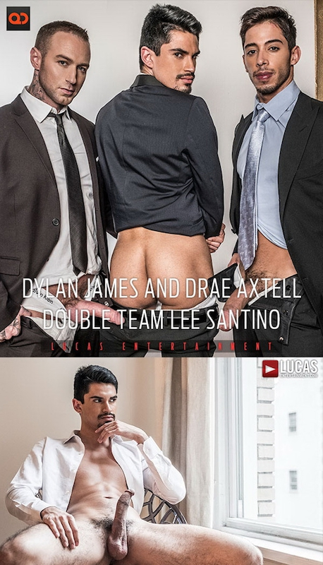 LucasEntertainment – Dylan James And Drae Axtell Double Team Lee Santino (Bareback)