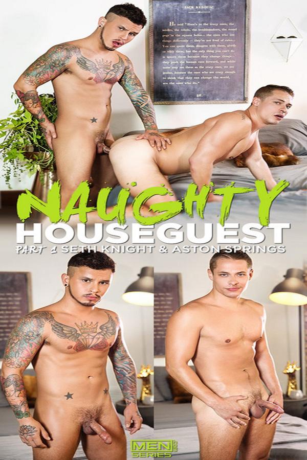 MEN – Naughty Houseguest Part 1: Seth Knight Fucks Aston Springs