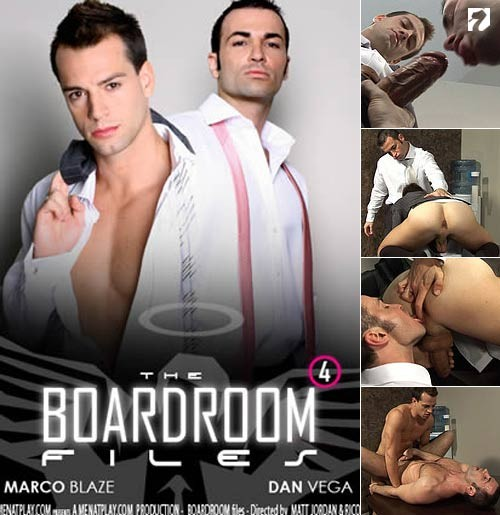 MenAtPlay – Boardroom Files 4 – Marco Blaze & Dan Vega