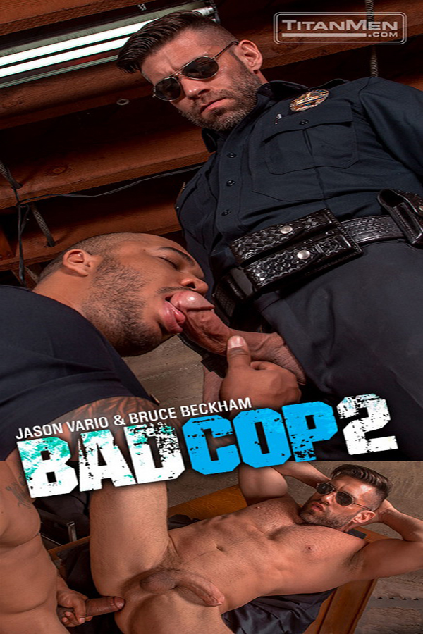 TitanMen – Bad Cop 2 Bruce Beckham And Jason Vario