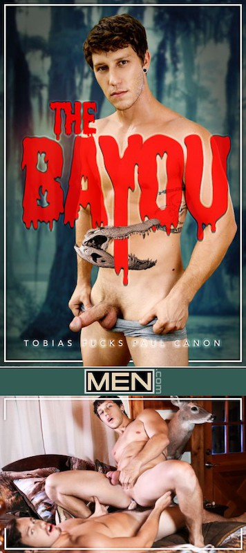 MEN – The Bayou Part 1