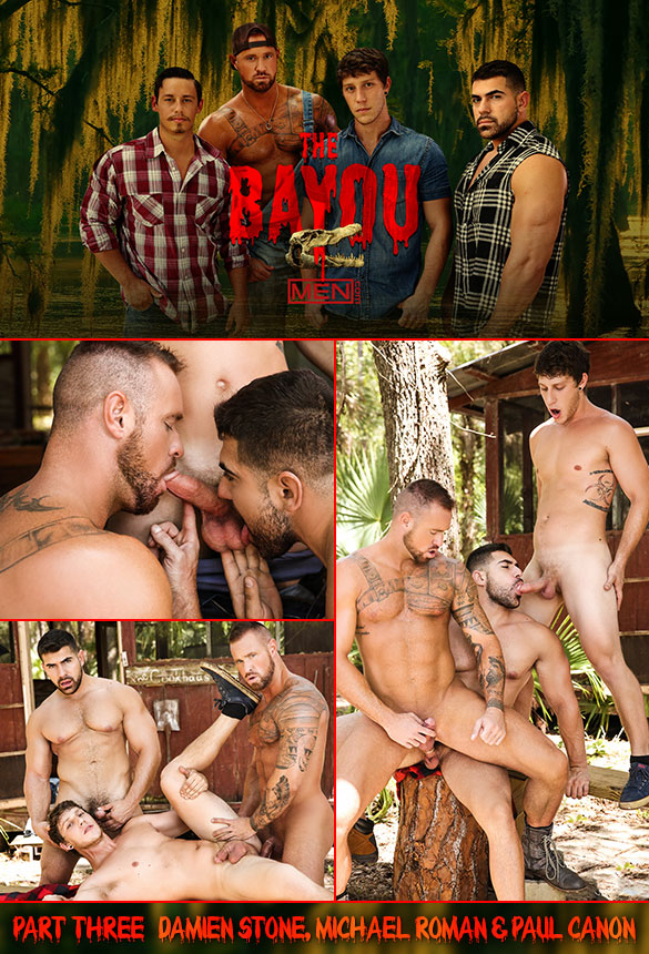 MEN – Damien Stone, Michael Roman and Paul Canon – The Bayou Part 3