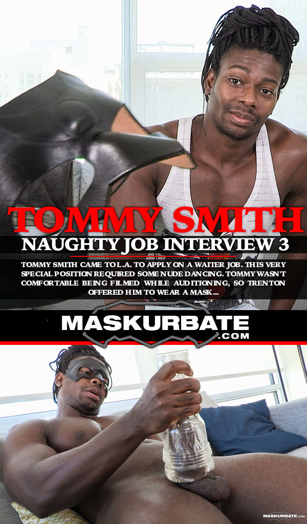 MaskurBate – Naughty Job Interview 3 – Trenton Ducati & Tommy Smith / October 17, 2017