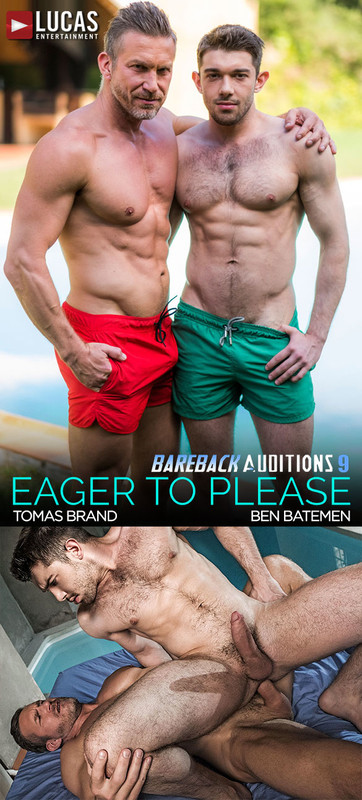 LucasEntertainment – Bareback Auditions 9 | Eager To Please Scene 2: Ben Batemen and Tomas Brand Flip-Fuck (Bareback)