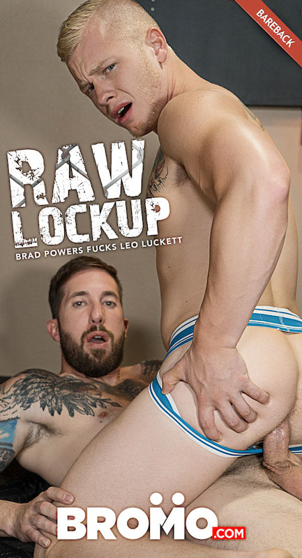 Bromo – Raw Lock Up Part #3