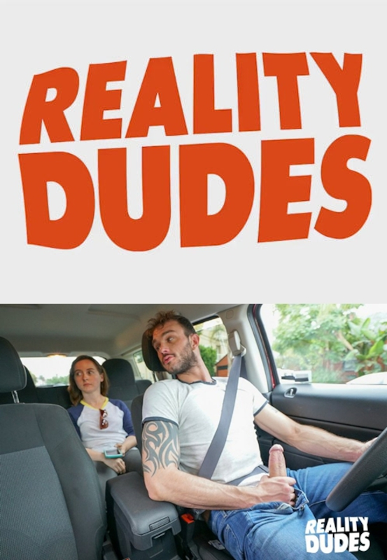 RealityDudes – Dudes In Public 13 – Dirty Driver