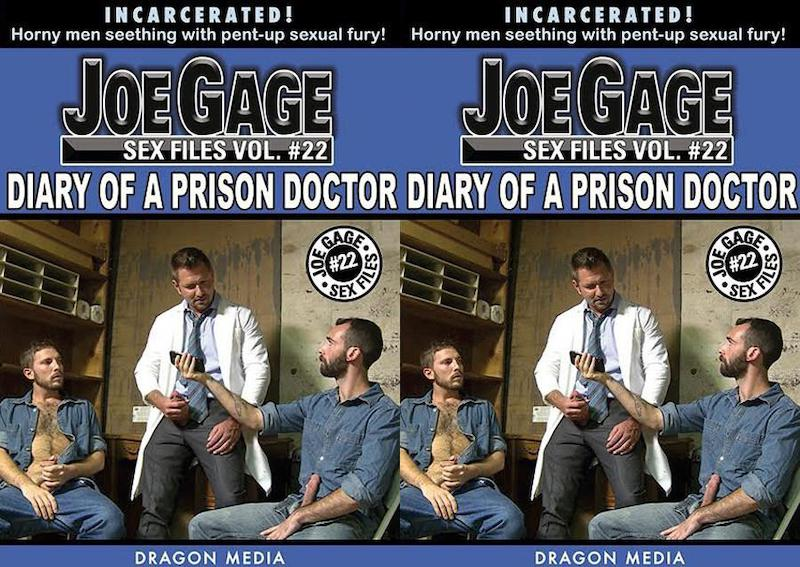 DragonMedia – Joe Gage Sex Files 22 – Diary of a Prison Doctor
