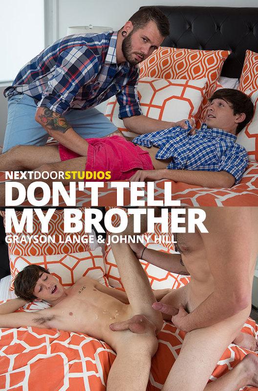 NextDoorStudios – Don't Tell My Brother (Bareback)