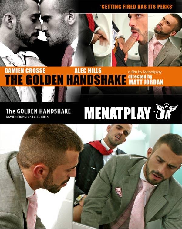 MenAtPlay – The Golden Handshake – Damien Crosse and Alec Hills