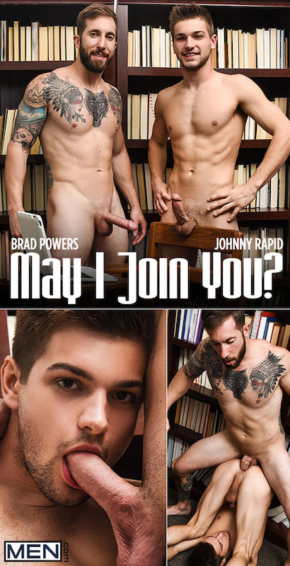 MEN – Brad Powers, Johnny Rapid – May I Join You