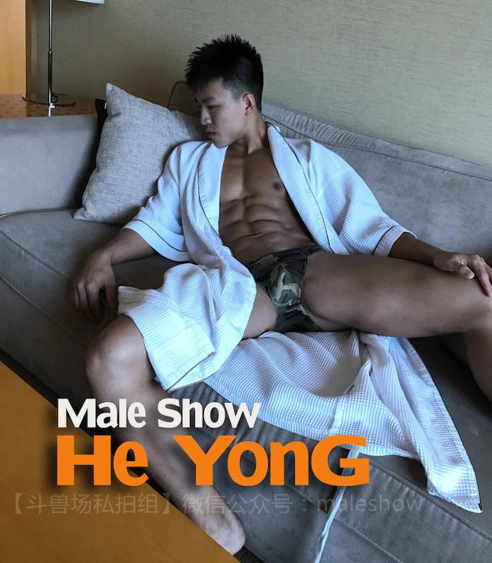 Male Show | He YonG