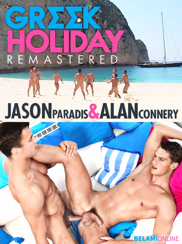 "BelAmiOnline – Alan Connery fucks Jason Paradis in ""Greek Holiday – Remastered"""