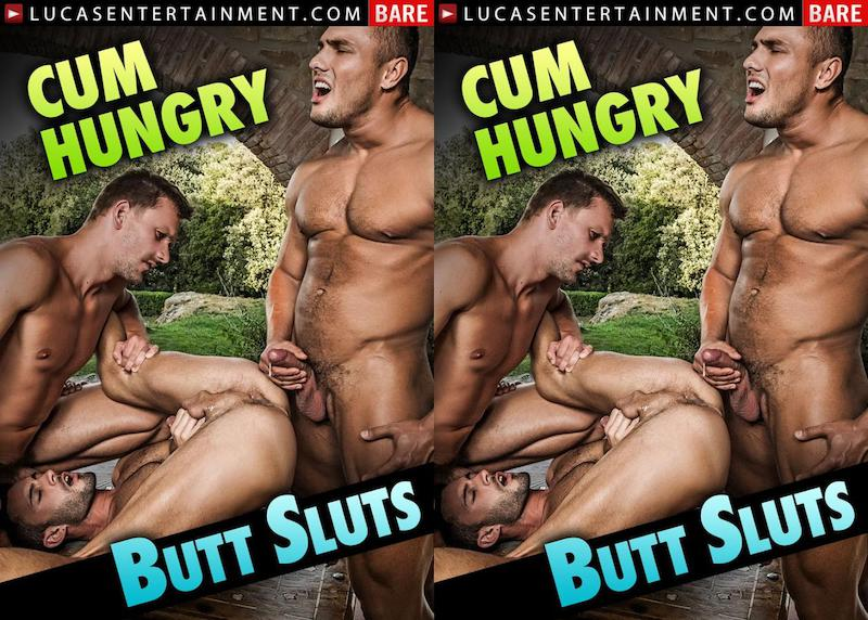 LucasEntertainment – Cum Hungry Butt Sluts