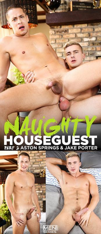MEN – Aston Springs Jake Porter – Naughty Houseguest Part 2