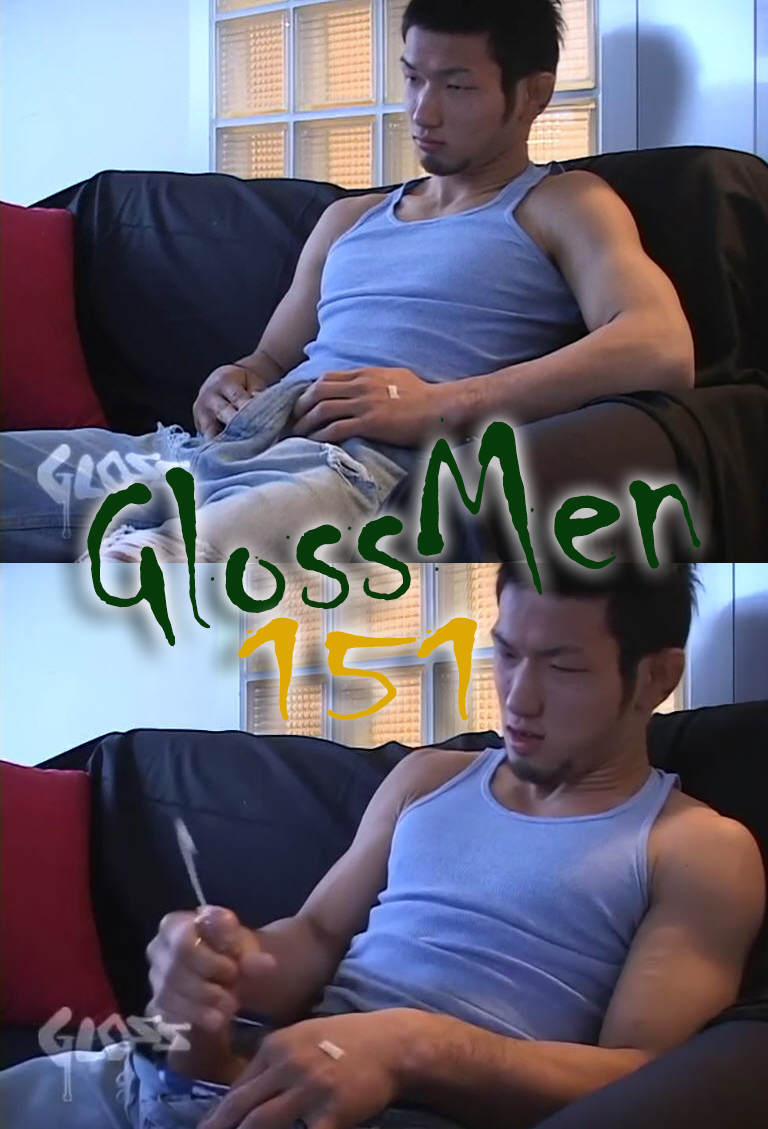 JAPAN PICTURES – GLOSSMEN NM151 [no mask]