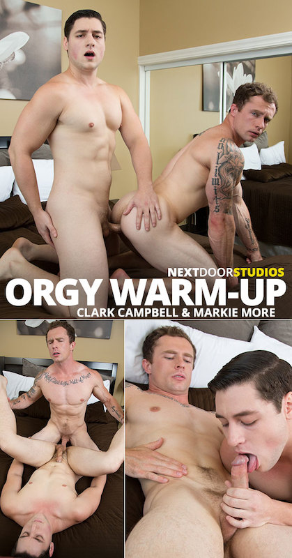 NextDoorStudios – Orgy Warm-Up – Markie More, Clark Campbell