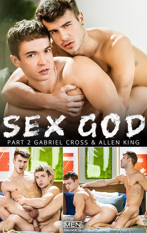MEN – Sex God Part 2 – Allen King & Gabriel Cross
