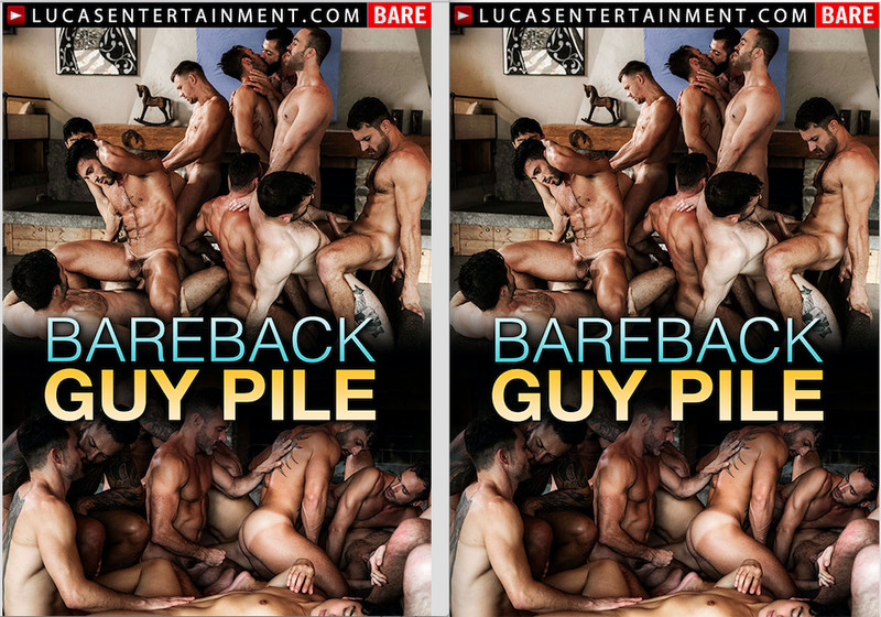 LucasEntertainment – Bareback Guy Pile / 2019