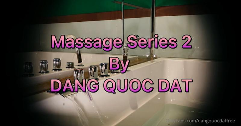 Massage series 2 – Đặng Quốc Đạt